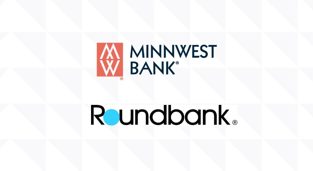 Minnwest Bank and Roundbank Announce Merger